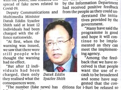 NEW STRAITS TIMES, M/S : 4 EDDIN: SWIFT ACTION BY MINISTRY, COPS REDUCED FAKE NEWS